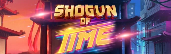 Shogun of Time slot od Just fot the Win