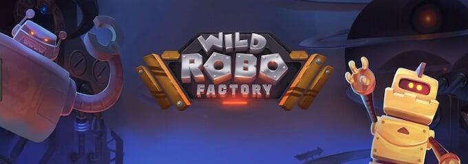 Wild Robo Factory slot Yggdrasil recenzja