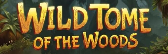 Wild Tome of the Woods slot recenzja